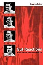 Gut Reactions: A Perceptual Theory of…