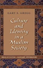 Culture and Identity in a Muslim Society…