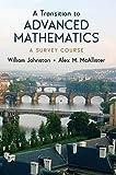 Johnston, William: A Transition to Advanced Mathematics: A Survey Course