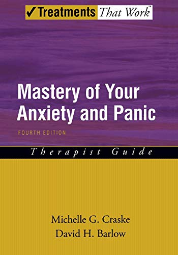 mastery-of-your-anxiety-and-panic-therapist-guide-treatments-that-work