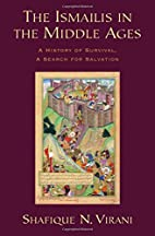 The Ismailis in the Middle Ages: A History…