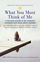 What You Must Think of Me: A Firsthand…