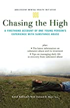 Chasing the High: A Firsthand Account of One…