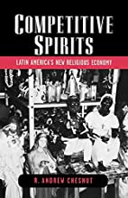 Competitive Spirits: Latin America's…