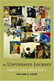 Chafe, William H.: The Unfinished Journey: America Since World War II