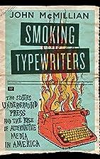 Smoking Typewriters: The Sixties Underground…