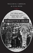 Forgotten Dead: Mob Violence against…