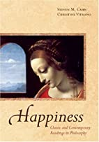 Happiness: Classic and Contemporary Readings…