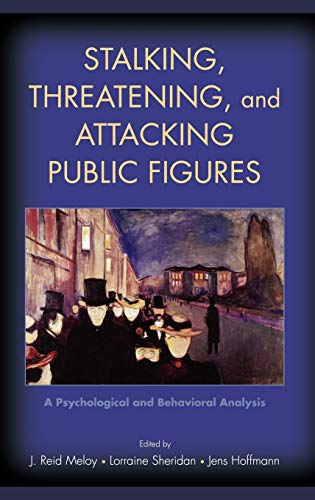 stalking-threatening-and-attacking-public-figures-a-psychological-and-behavioral-analysis