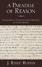 A paradise of reason : William Bentley and…