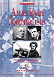 Ritchie, Donald A.: American Journalist: Getting the Story