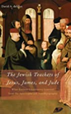 The Jewish Teachers of Jesus, James, and…