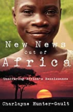 New News Out of Africa: Uncovering Africa's…