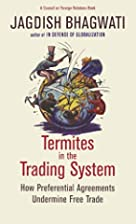 Termites in the Trading System: How…