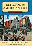 Butler, Jon: Religion in American Life: A Short History Updated Edition