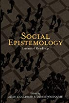 Social Epistemology: Essential Readings by…