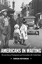 Americans in Waiting: The Lost Story of…
