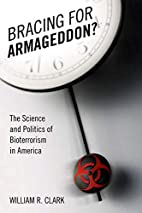 Bracing for Armageddon?: The Science and…