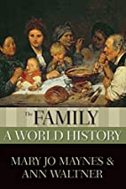 The Family: A World History (New Oxford…