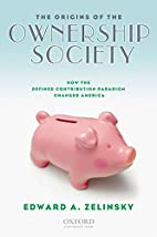 The Origins of the Ownership Society: How…