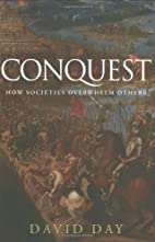 Conquest: How Societies Overwhelm Others by…