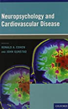 Neuropsychology and Cardiovascular Disease…