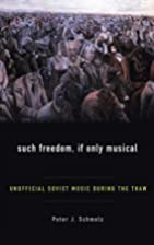 Such Freedom, If Only Musical: Unofficial…