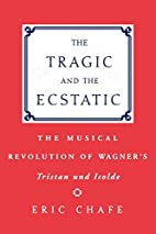 The Tragic and the Ecstatic: The Musical…