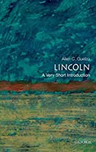 Lincoln: A Very Short Introduction by Allen…