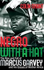 Negro with a Hat: The Rise and Fall of…