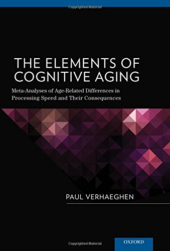 the-elements-of-cognitive-aging-meta-analyses-of-age-related-differences-in-processing-speed-and-their-consequences