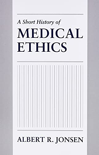 a-short-history-of-medical-ethics