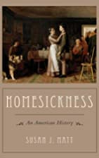 Homesickness: An American History by Susan…