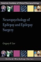 Neuropsychology of Epilepsy and Epilepsy…