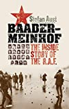 Aust, Stefan: Baader-Meinhof: The Inside Story of the R.A.F.