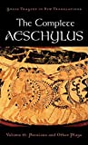 Aeschylus: The Complete Aeschylus, Volume II: Persians and Other Plays