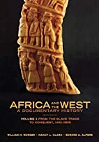 Africa and the West: A Documentary History…