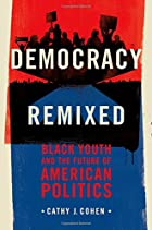 Democracy Remixed: Black Youth and the…