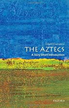 The Aztecs: A Very Short Introduction by…