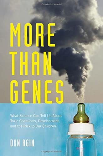 more-than-genes-what-science-can-tell-us-about-toxic-chemicals-development-and-the-risk-to-our-children