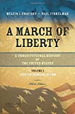 Urofsky, Melvin: A March of Liberty: A Constitutional History of the United States, Volume 1: From the Founding to 1900