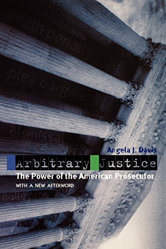 arbitrary-justice-the-power-of-the-american-prosecutor