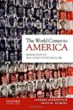 Dinnerstein, Leonard: The World Comes to America: Immigration to the United States Since 1945