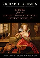 Music from the Earliest Notations to the…