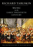 Music in the Early Twentieth Century by…