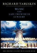 Music in the Late Twentieth Century: The…