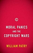 Moral Panics and the Copyright Wars by…
