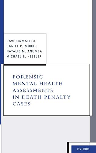 forensic-mental-health-assessments-in-death-penalty-cases