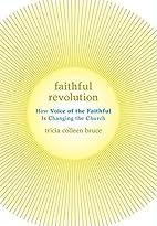 Faithful Revolution: How Voice of the…