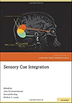 Sensory Cue Integration by Julia…